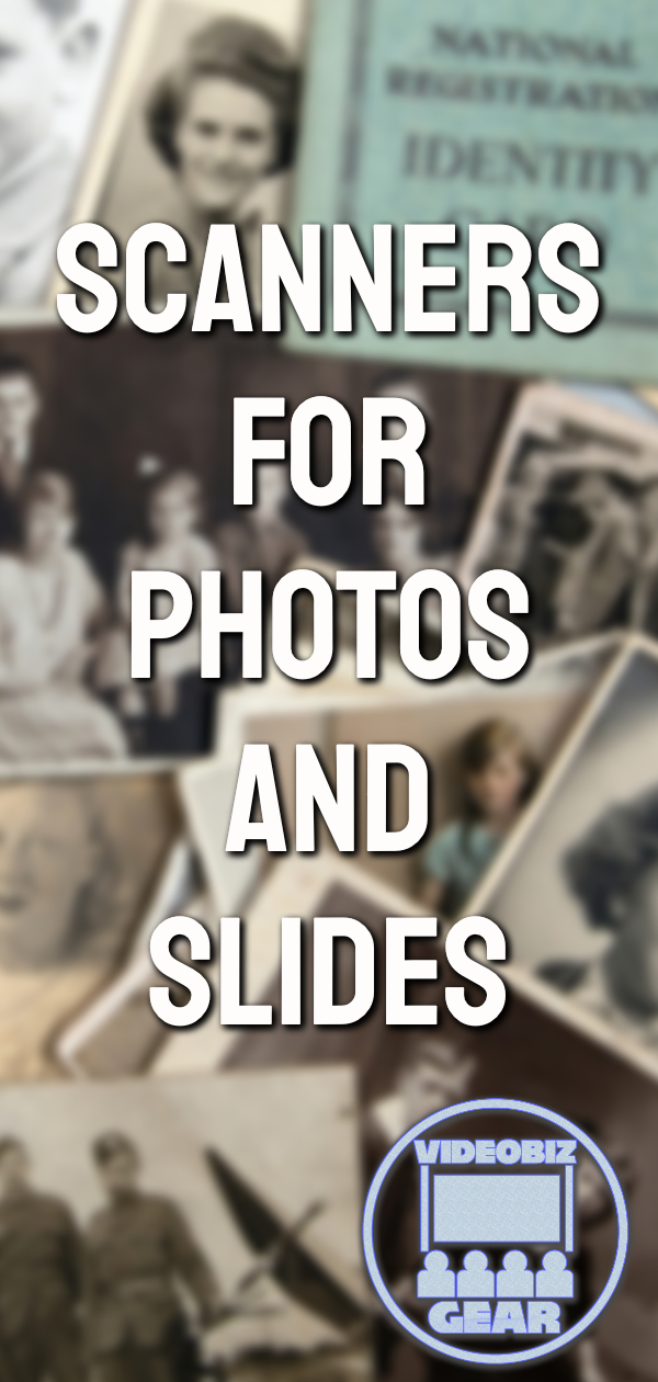 Products for Scanning Pictures and Slides for Video Production